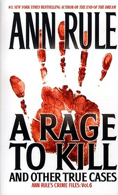 A Rage to Kill By Rule, Ann