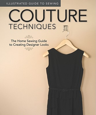 Couture Techniques By Fox Chapel Publishing Company, Inc. (COR)